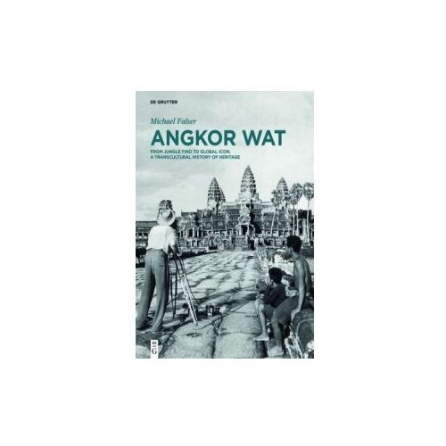 Angkor Wat - A Transcultural History of Heritage, 2 Teile