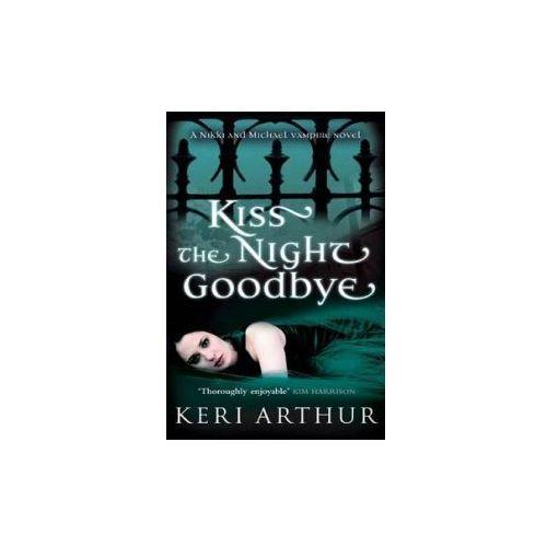 Kiss The Night Goodbye, Arthur, Keri
