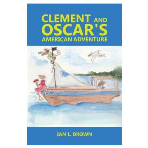 Clement and Oscar's American Adventure (9781786299963)
