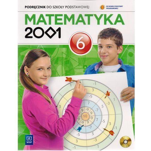Matematyka 2001. Klasa 6, szkoła podstawowa. Podręcznik + płyta CD (2016)