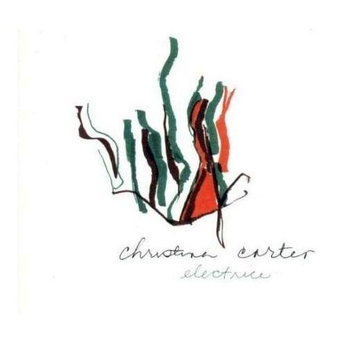 Electrice - carter christina (płyta cd)