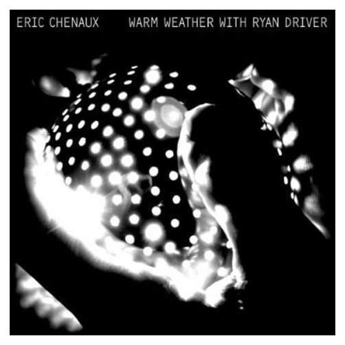 Chenaux, eric - warm weather with ryan driver marki Constellation