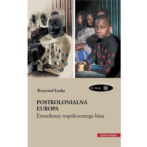 Postkolonialna Europa Etnoobrazy współczesnego kina, oprawa miękka