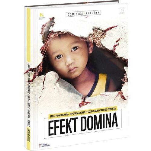 Efekt Domina Moc pomagania Opowiadania o dzieciach z całego świata, Edipresse Polska