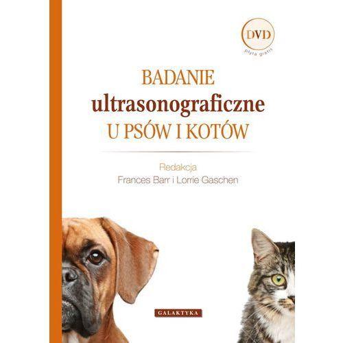 Badanie ultrasonograficzne u psów i kotów (2012)
