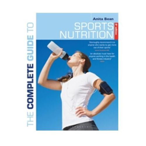 Complete Guide to Sports Nutrition (9781472924209)