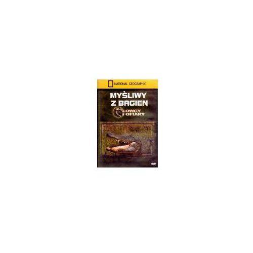 Myśliwy z bagien. Łowcy i ofiary - Dostawa Gratis, szczegóły zobacz w sklepie (5902814721285)