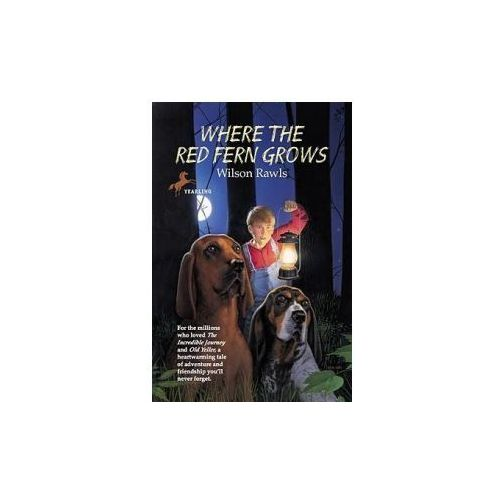 Where the Red Fern Grows: The Story of Two Dogs and a Boy (9780613835343)