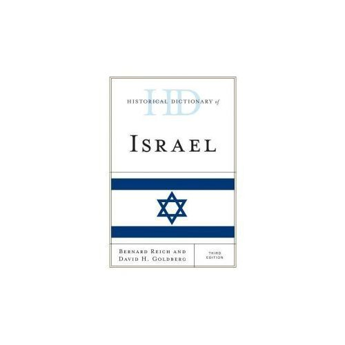 Historical Dictionary of Israel (9781442271845)