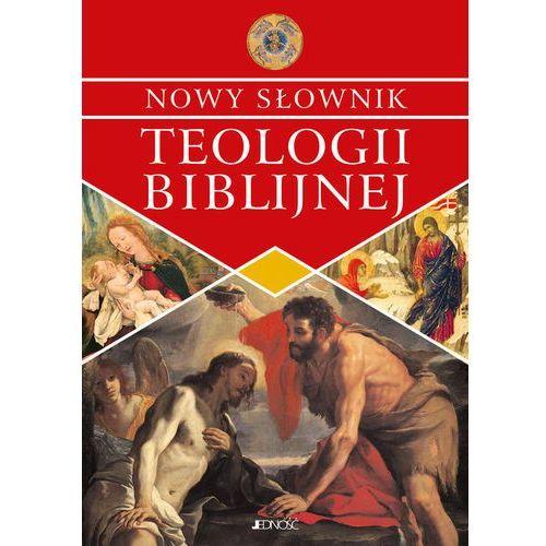 NOWY SŁOWNIK TEOLOGII BIBLIJNEJ - Opracowanie zbiorowe, oprawa miękka
