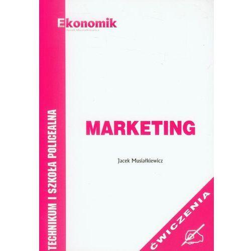 Marketing Ćwiczenia Musiałkiewicz Jacek (2014)