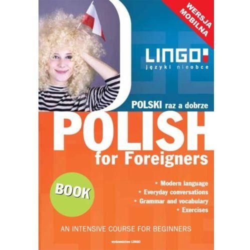 Polski raz a dobrze. Polish for Foreigners. Mobile Edition - Stanisław Mędak