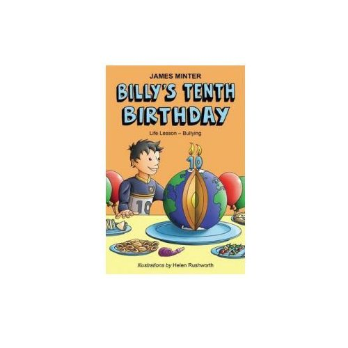 Billy's Tenth Birthday: Life Lesson - Bullying