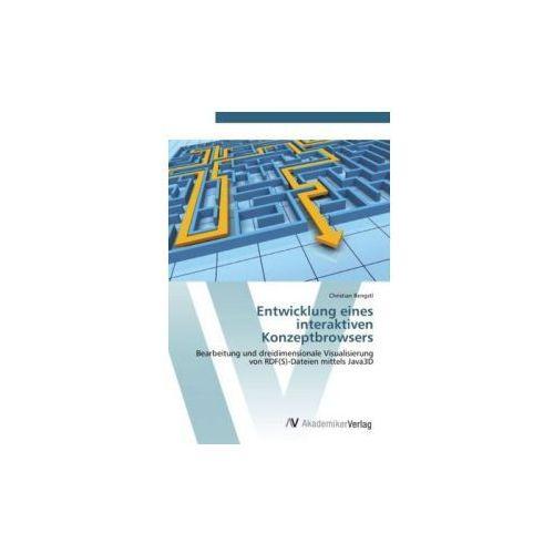 Entwicklung eines interaktiven Konzeptbrowsers (9783639436341)
