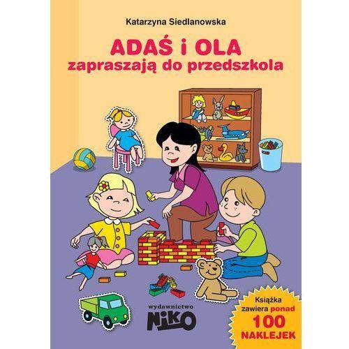 Adaś i Ola zapraszają do przedszkola, Katarzyna Siedlanowska