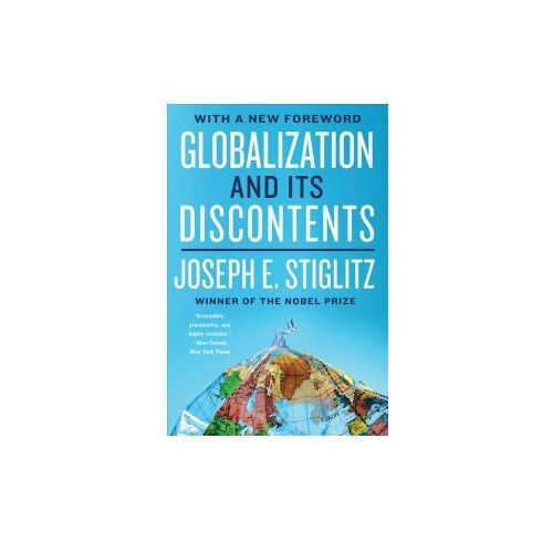 Globalization and Its Discontents Revisited, Joseph E. Stiglitz