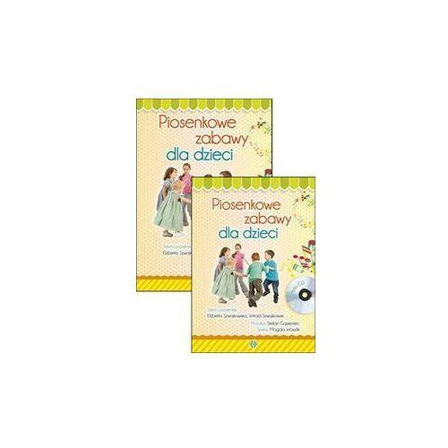 Elżbieta szwajkowska Piosenkowe zabawy dla dzieci z płytą cd. darmowy odbiór w niemal 100 księgarniach!