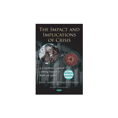 IMPACT & IMPLICATIONS OF CRISIS (9781536131901)