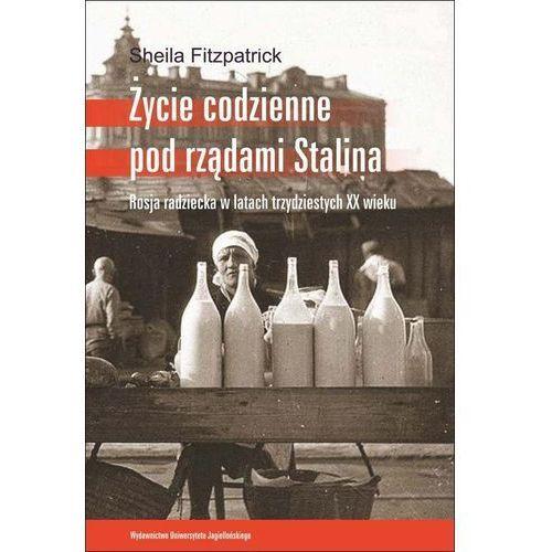 Życie codzienne pod rządami Stalina, Sheila Fitzpatrick