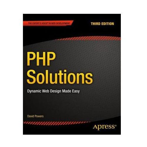 PHP Solutions Dynamic Web Design Made Easy (9781484206362)