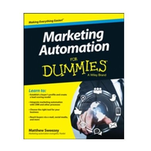 Marketing Automation For Dummies (9781118772225)
