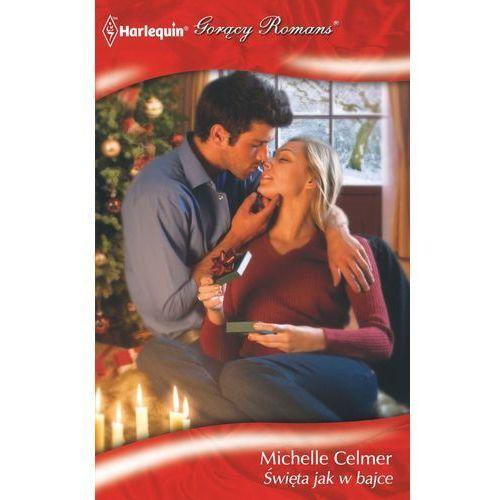 Święta jak w bajce - Michelle Celmer (9788323884378)