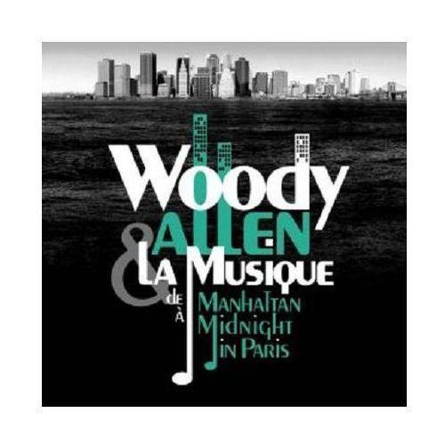 Woody allen & la musique. de manhattan a midnight in paris [ost] - warner music poland marki Warner music / milan records