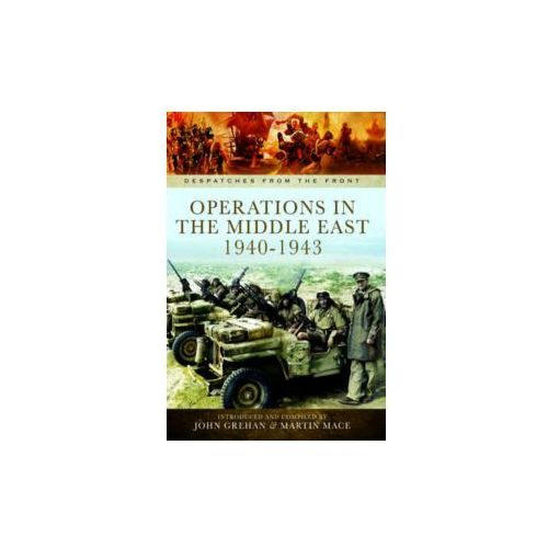 Operations in North Africa and the Middle East 1939-1942 (9781783462179)