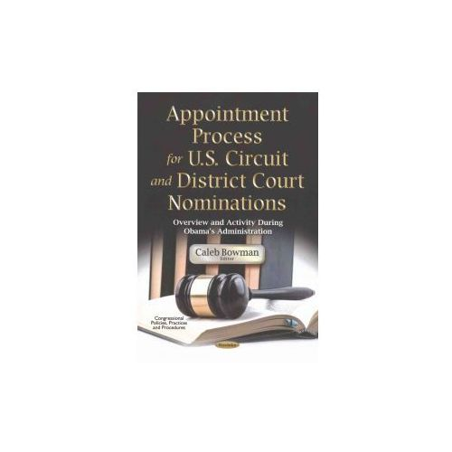 Appointment Process for U.S. Circuit District Court Nominations