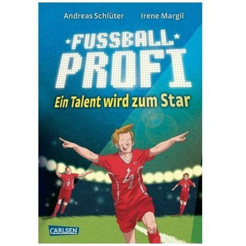 Fußballprofi - Ein Talent wird zum Star (9783551651938)