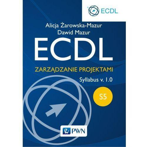 ECDL S5 Zarządzanie projektami. (9788301181789)