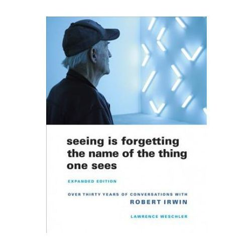 Seeing Is Forgetting the Name of the Thing One Sees (9780520256095)
