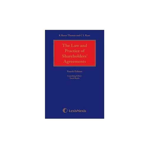 Reece Thomas & Ryan: The Law and Practice of Shareholders' Agreements (9781405790499)