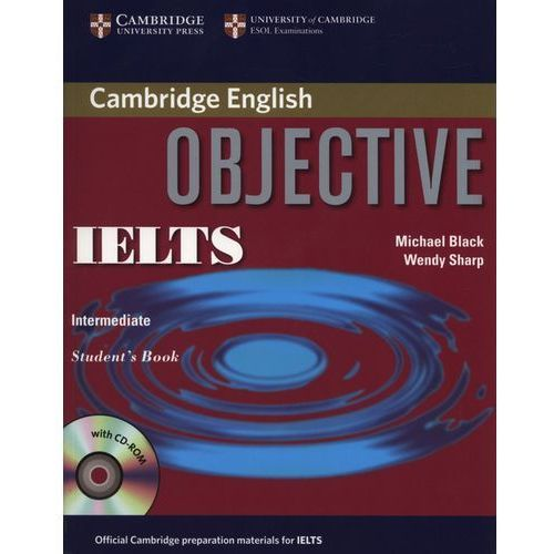 Objective IELTS Intermediate Student's Book with CD-ROM Cambridge, Cambridge University Press
