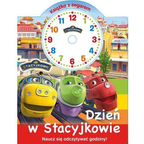 Stacyjkowo Książka z zegarem Dzień w Stacyjkowie - Praca zbiorowa (9788379949083)