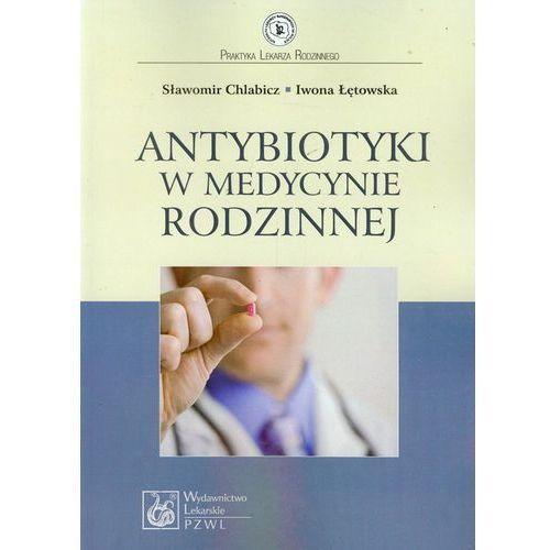 Antybiotyki w medycynie rodzinnej, oprawa miękka