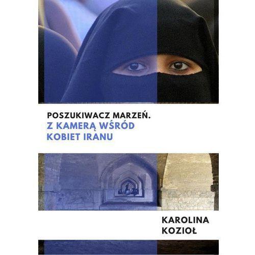 Poszukiwacz marzeń. Z kamerą wśród kobiet Iranu, Psychoskok