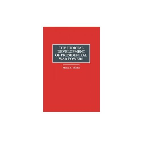 Judicial Development of Presidential War Powers