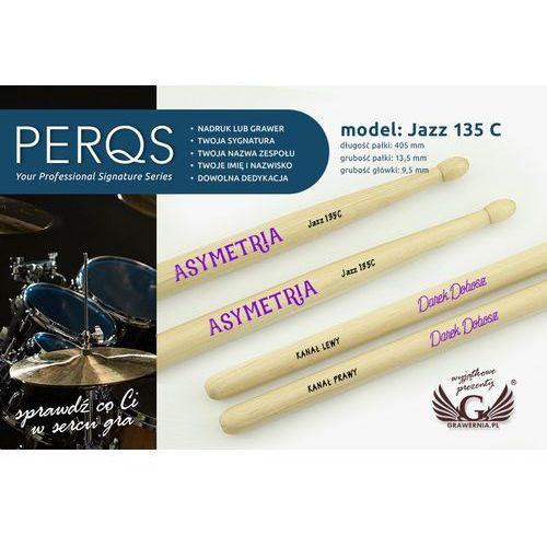 Pałki perkusyjne PERQS JAZZ 135C z dowolnym nadrukiem - prezent dla perkusisty