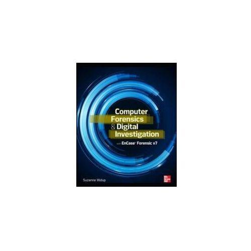 Computer Forensics and Digital Investigation with EnCase Forensic v7 (9780071807913)