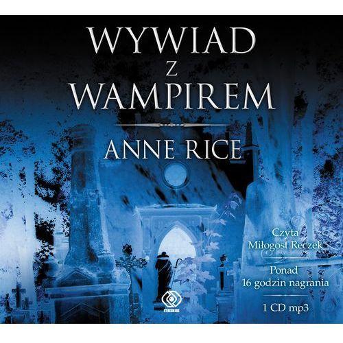 Wywiad z wampirem (Audiobook na CD) - Dostawa 0 zł, Rebis
