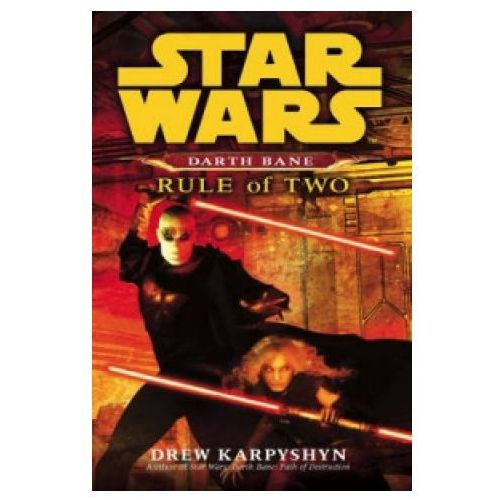 Star Wars: Darth Bane - Rule of Two (9780099492023)
