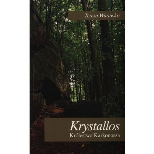 Krystallos. Królestwo Karkonosza (148 str.)