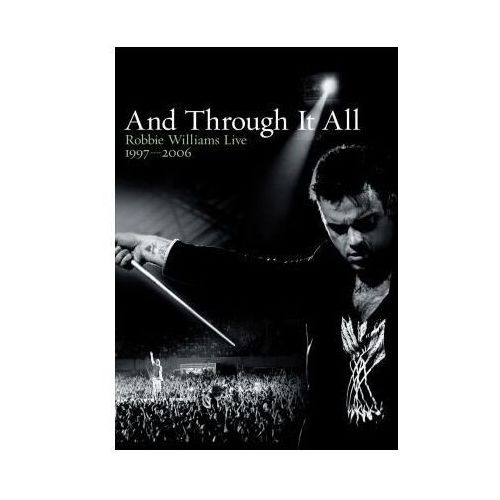 Robbie Williams: And Through It All - Live 1997 - 2006 - 2 Disc DVD, U3798339