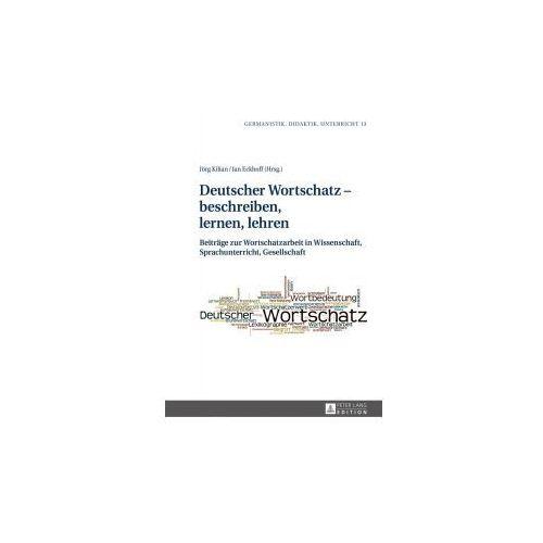 Deutscher Wortschatz - beschreiben, lernen, lehren (9783631655481)