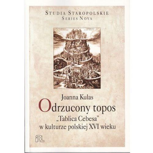 Odrzucony topos. Tablica Cebesa w kulturze polskiej XVI wieku