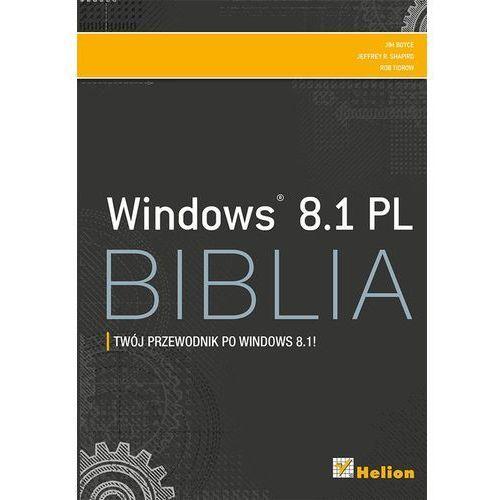WINDOWS 8.1 PL BIBLIA - Wysyłka od 3,99 - porównuj ceny z wysyłką, oprawa twarda