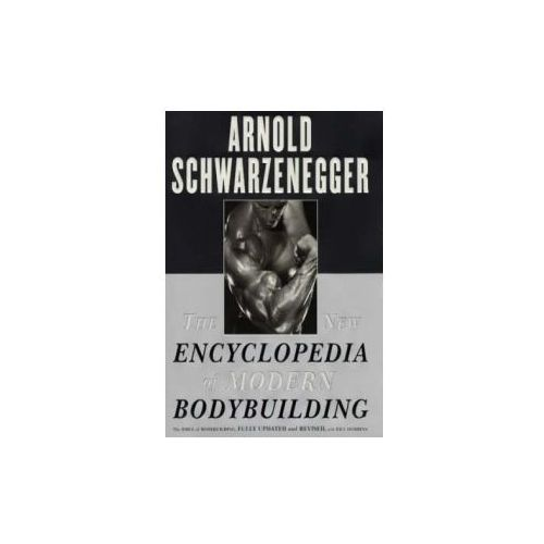 New Encyclopedia of Modern Bodybuilding (9780684857213)