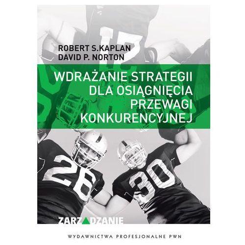Wdrażenie strategii dla osiągnięcia przewagi konkurencyjnej