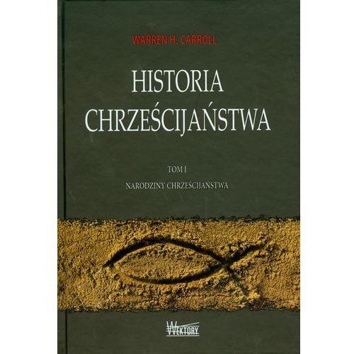 Historia chrześcijaństwa t.1, praca zbiorowa